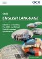 A Guide to co-teaching the OCR A and AS Level English Language Specifications