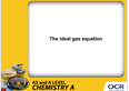 The ideal gas equation - Presentation