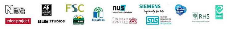 Logos for: The Natural History Museum, The Wildlife Trust, FSC, Eco-Schools, National Union of Students, Siemens, The Student Room, Royal Horticultural Society, Forest Stewardship Council, Eden Project, BBC Studios, National Association for Environmental Education, The Linnean Society, Students Organising for Sustainability