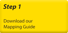 Step 1 - Download our mapping guide